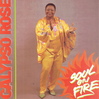 Calypso Rose - Soul On Fire