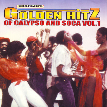 Various Artists - Golden Hitz Of Calypso And Soca Vol.1