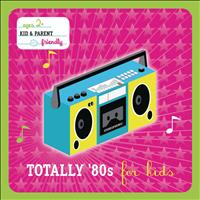 Various Artists - Totally 80's For Kids (International Version)