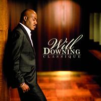 Will Downing - Classique