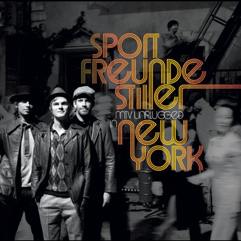 Sportfreunde Stiller - MTV Unplugged In New York (Online Version)
