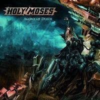Holy Moses - Agony of death
