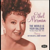 Ethel Merman - The World Is Your Balloon