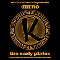 4hero - Reinforced Presents 4hero - The Early Plates