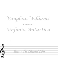 Vaughan Williams - Sinfonia Antartica