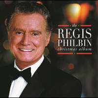Regis Philbin - The Regis Philbin Christmas Album
