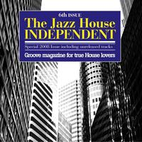 Various Artists - The Jazz House Independent, Vol. 6