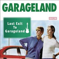 Garageland - Last Exit To Garageland (Best Of)