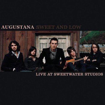 Augustana - Sweet and Low (Live at Sweetwater Studios)