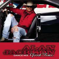 Alan Jackson - Good Time (Dance Mix)