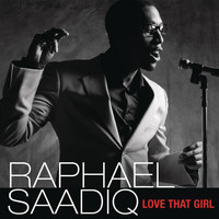 Raphael Saadiq - Love That Girl