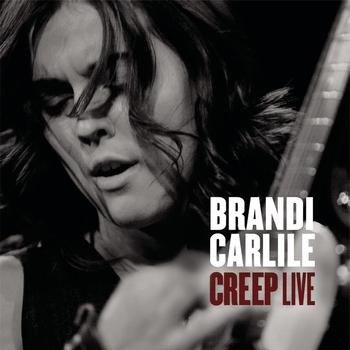 Brandi Carlile - Creep (Explicit)