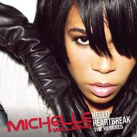 Michelle Williams - Hello Heartbreak - THE REMIXES