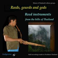 Thai hill tribe musicians - Reeds, Gourds and Gods: Reed Instruments from the Hills of Thailand