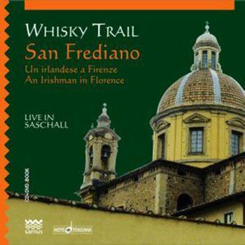 Whisky Trail - San Frediano - An Irishman in Florence