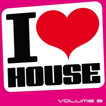 Various Artists - I Love House, Vol. 9