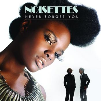 Noisettes - Never Forget You (FP Remix)