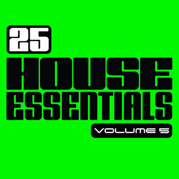 Various Artists - 25 House Essentials, Vol. 5