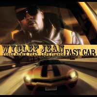 Wyclef Jean featuring Lupe Fiasco - Fast Car