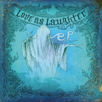Love As Laughter - Holy - EP