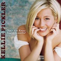 Kellie Pickler - Don't You Know You're Beautiful