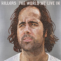 The Killers - The World We Live In (International 2 Trk)