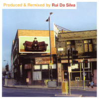 Rui Da Silva - Produced & Remixed