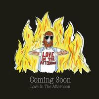 Coming Soon - Love In The Afternoon (Love in The Afternoon 45t)
