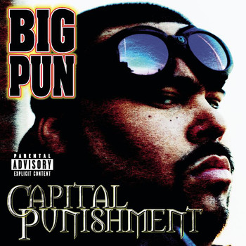 Big Pun - Capital Punishment (Explicit Version)