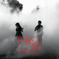 Bombay Bicycle Club - Dust On The Ground (Album Version)