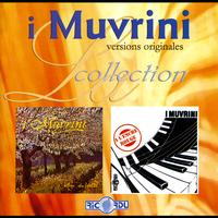 I Muvrini - Versions originales: Anu da vultà / A l'encre rouge