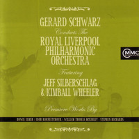 Royal Liverpool Philharmonic Orchestra - Gerard Schwarz Conducts The Royal Liverpool Philharmonic Orchestra