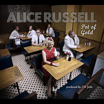 Alice Russell - Pot of Gold (Bonus Track Version)