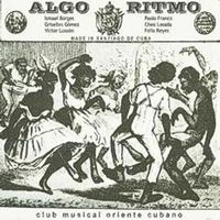 Various Artists - Algo Ritmo (Club Musical Oriente Cubano)