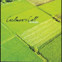 Caedmon's Call - 40 Acres