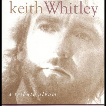 Keith Whitley - A Tribute Album