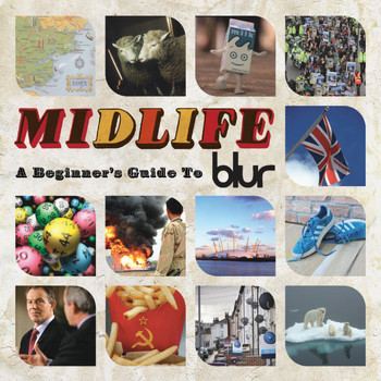 Blur - Midlife: A Beginner's Guide To Blur