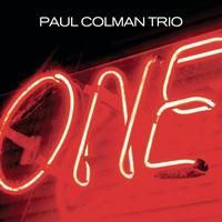 Paul Colman Trio - One