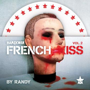 Randy - Hardcore French Kiss - volume 2