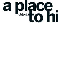 Object - A place to hide