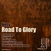 Nery - Road To Glory