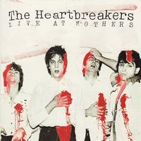The Heartbreakers - Live at Mothers