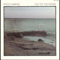 Philip Aaberg - Out Of The Frame