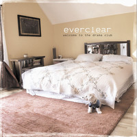 Everclear - Welcome To The Drama Club (Explicit)