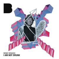 Benny Benassi - I Am Not Drunk