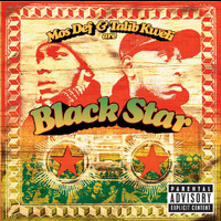 Black Star - Mos Def & Talib Kweli Are Black Star (Explicit Version)