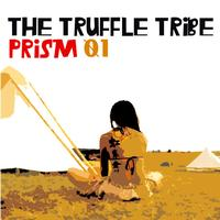 The Truffle Tribe - Prism 01
