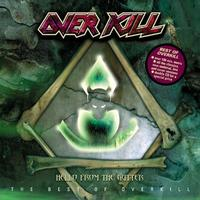 Overkill - Hello From The Gutter - Best of