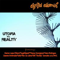 Digital Alkemist - Utopia Vs Reality