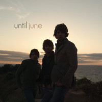 Until June - Until June